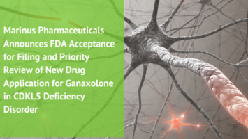 Marinus Pharmaceuticals Announces FDA Acceptance for Filing and Priority Review of New Drug Application for Ganaxolone in CDKL5 Deficiency Disorder